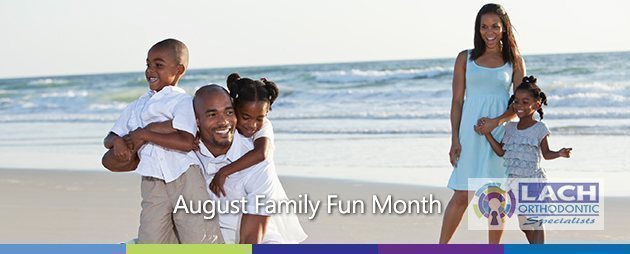 August Family Fun Month
